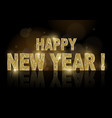 golden happy new year on dark bokeh background vector image vector image