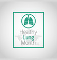 healthy lung month icon vector image vector image