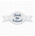 Back to School paper Label with Ribbon vector image
