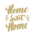 home sweet hand drawn phrase isolated vector image vector image