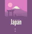 wellcome to japan japanese landscape with fuji vector image