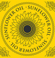 banner for refined sunflower oil with sunflower vector image vector image