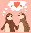 happy valentines day couple sloth holding vector image vector image
