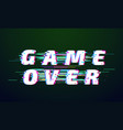 glitch font game over distorted digital lettering vector image vector image