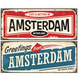 greetings from amsterdam vector image vector image