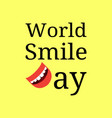 world smile day event name letter d - smiling vector image vector image