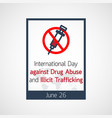 International day against drug abuse and illicit