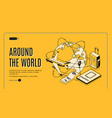 travel around world isometric landing page vector image