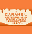 caramel font alphabet for sweet liquid food vector image