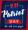 9 11 patriot day greeting card blue stars vector image vector image