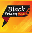 banner black friday 75 off image vector image