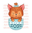 cute pocket dog love dogs little puppy and vector image vector image