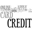apply online for a credit card and get instant vector image vector image