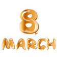 8 march gold ballons text vector image