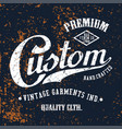 custom premium vector image vector image