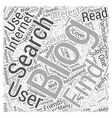 Finding Blogs To Read Word Cloud Concept vector image vector image
