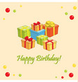 happy birthday - light card with gifts vector image vector image
