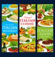 italian cuisine restaurant meals banners vector image