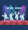 party astronauts retro dancing spaceman disco vector image
