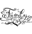 Family lettering vector image vector image