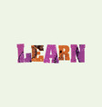 learn concept stamped word art vector image