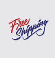 free shipping hand lettering typography sales vector image vector image