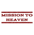 Mission To Heaven Watermark Stamp vector image vector image