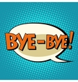bye-bye comic bubble retro text vector image vector image