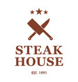steakhouse emblem with crossed knives steak house vector image