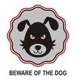 Beware of dog vector image vector image