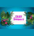 enjoy summer blue card vector image vector image
