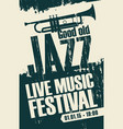 poster for jazz festival live music with a trumpet vector image vector image