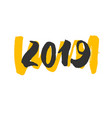 2019 - new year lettering with doodle on white vector image vector image