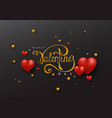 happy valentines day handwriting lettering vector image vector image