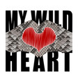 my wild heart t-shirt fashion print with snakeskin vector image