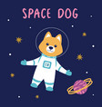 with dog astronaut in space vector image