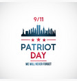 911 patriot day background patriot day banner vector image vector image