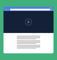 flat browser window with video online vector image vector image