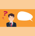 thinking businessman with question mark vector image