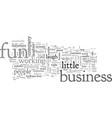 business fun great lifestyle vector image vector image
