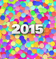 happy 2015 new year with confetti vector image vector image