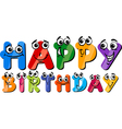 happy birthday cartoon sign vector image vector image