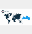 latvia location on the world map for infographics vector image vector image