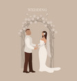 wedding ceremony bride and groom vector image