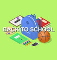 back to school tools concept background isometric vector image