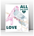 Greeting card with birds Love you vector image