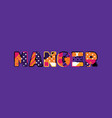 manger concept word art vector image