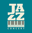 music poster for a jazz concert with piano keys vector image