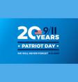 9-11 remembering 20 years of september 11th vector image vector image