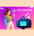 influencer blogger girl beauty vlog broadcasting vector image vector image